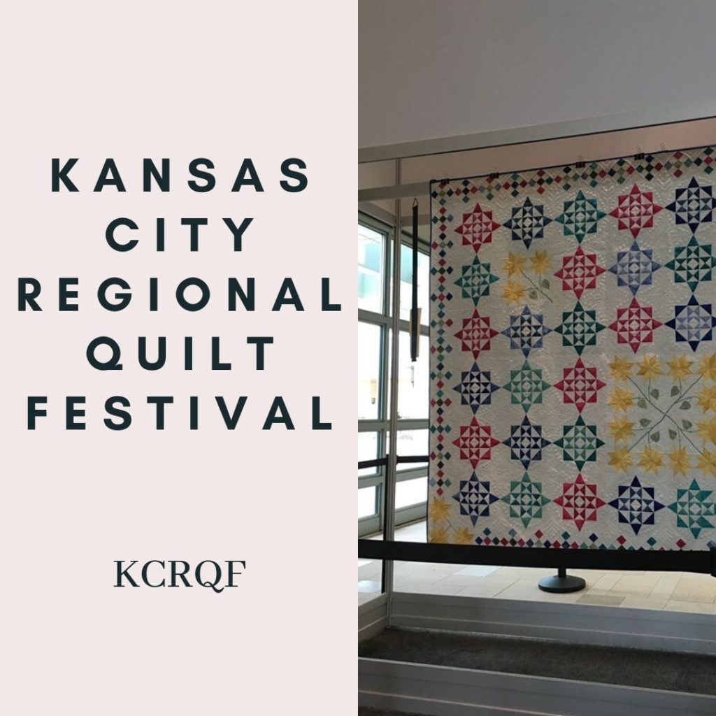 Kansas City Regional Quilt Festival