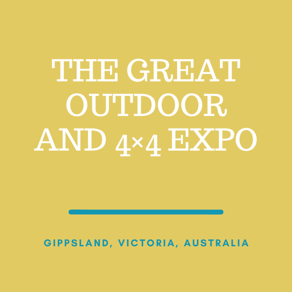 The Great Outdoor and 4×4 Expo Gippsland