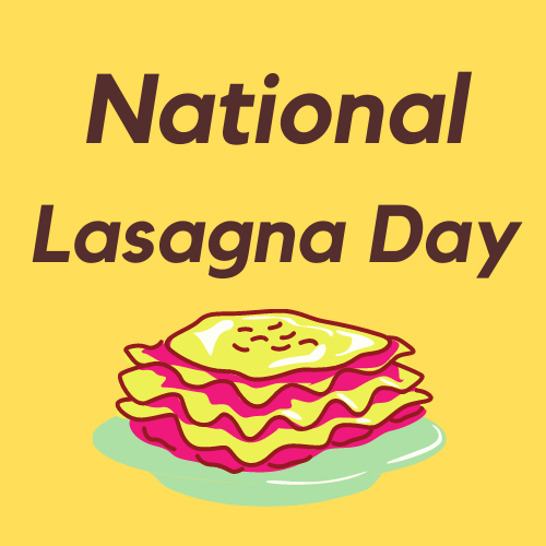 National Lasagna Day by eventlas.com