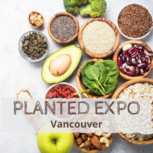 Planted Expo Vancouver