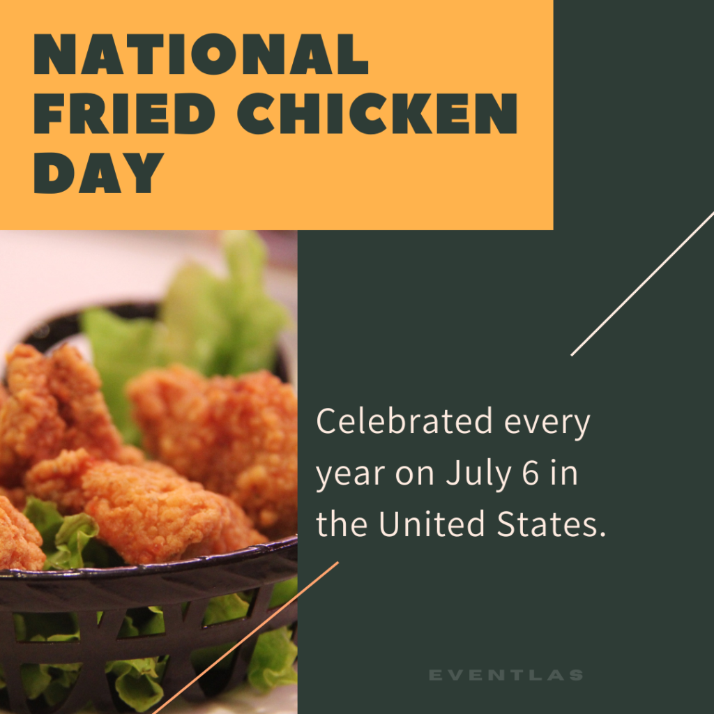 National Fried Chicken Day in USA